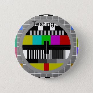 Testing 6 Cm Round Badge