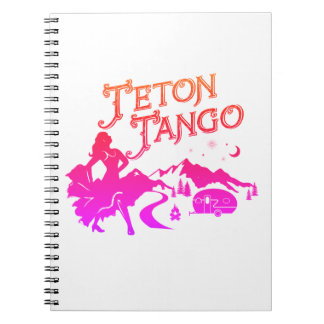 Teton Tango Notebook