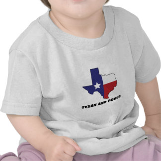 Texan And Proud T Shirts