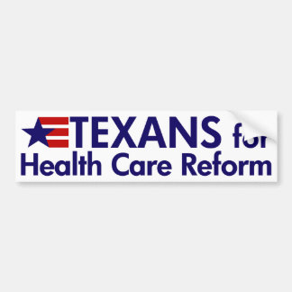 Texans for Health Care Reform Bumper Sticker
