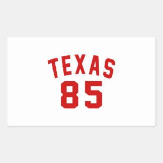 Texas 85 Birthday Designs Rectangular Sticker