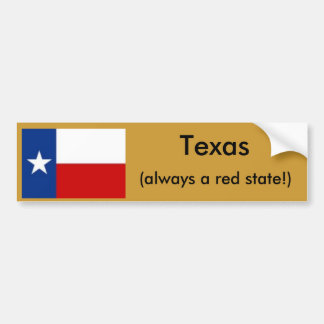 Texas, always a red state bumper sticker
