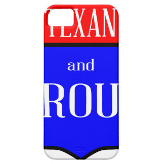 Texas And Proud iPhone 5 Case