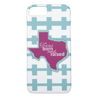 Texas Born & Raised - iPhone 7 Case