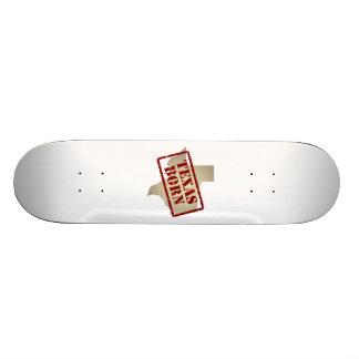 Texas Born - Stamp on Map Skateboard Deck