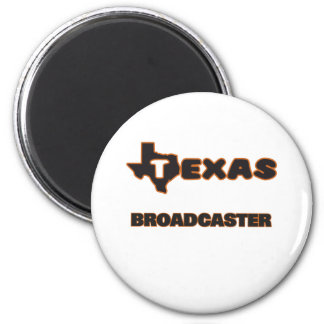 Texas Broadcaster 6 Cm Round Magnet