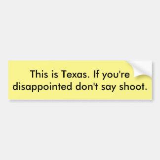 Texas bumper sticker sticker