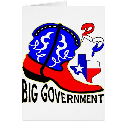 Texas Cowboy Boot Crushing Big Government Card