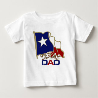 Texas dad baby T-Shirt