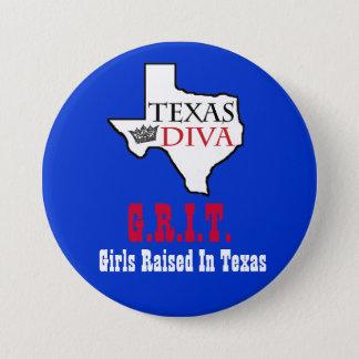 Texas Diva - G.R.I.T. = Girls Raised In Texas 7.5 Cm Round Badge
