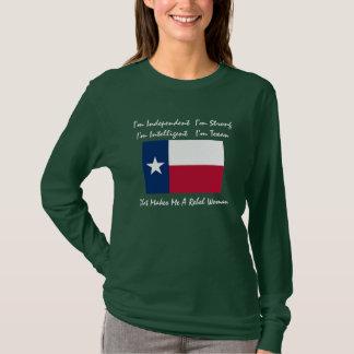 texas-flag, I'm Independent  I'm StrongI'm Inte... T-Shirt