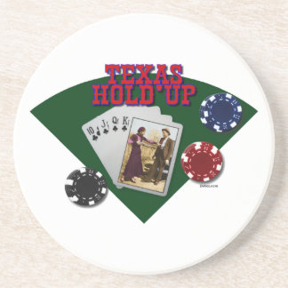 Texas Hold'em or is it Hold'up? Coaster