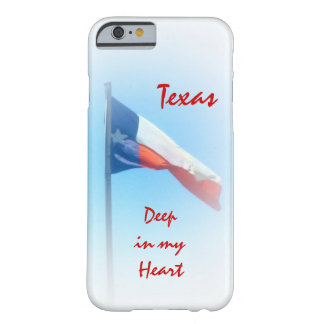 Texas in My Heart iPhone 6 case Barely There iPhone 6 Case