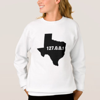 Texas Is Home Programmer Sweatshirt