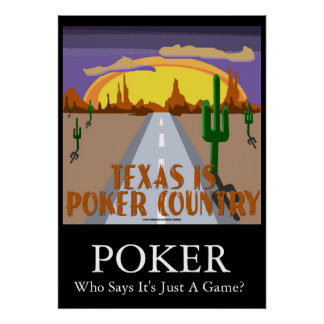Texas Is Poker Country Print