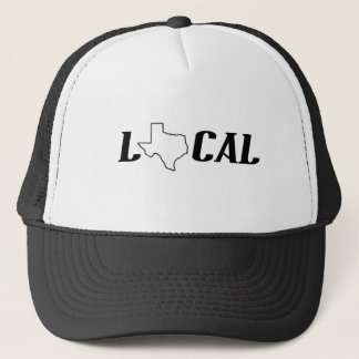 Texas Local Trucker Hat
