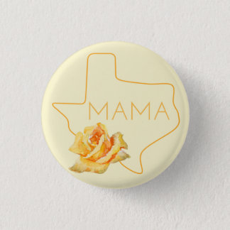 Texas Mama and Texas Mum Button