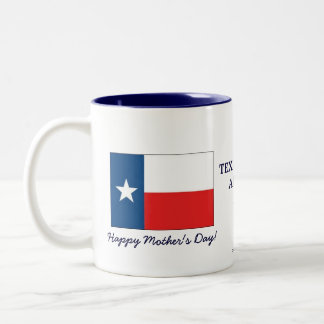Texas Mum's are the best-Mother's Day+Flag Two-Tone Coffee Mug