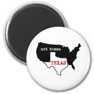 Texas / Not Texas Magnet
