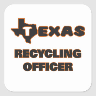Texas Recycling Officer Square Sticker