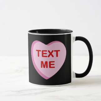 Text Me Conversation Candy Heart Gifts and Apparel Mug