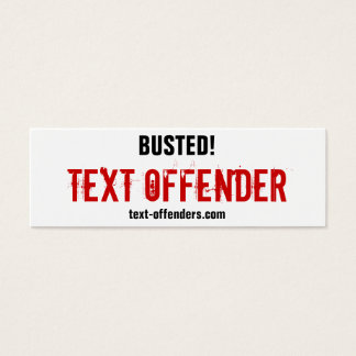 Text Offender | Cant Stand Rude Texters? Mini Business Card