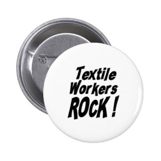 Textile Workers Rock Button