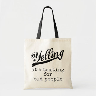Texting for Old People Canvas Bags