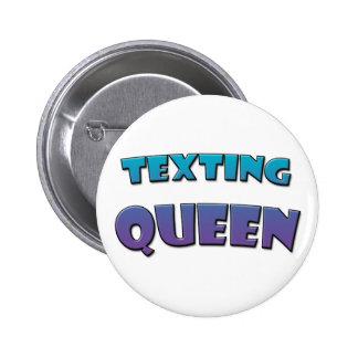 Texting Queen 6 Cm Round Badge