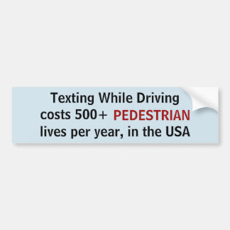 Texting While Driving costs 500 pedestrian sticker