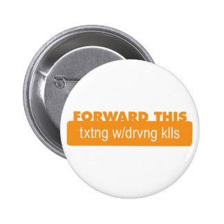 Texting while driving kills buttons