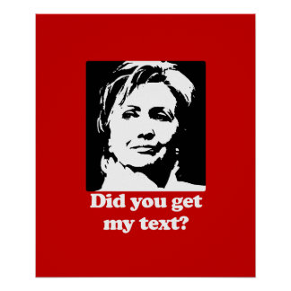 Texts from Hillary Poster