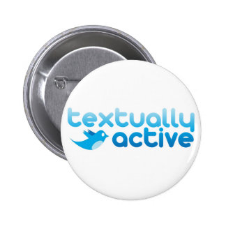 Textually Active on Twitter Texting Trendy 6 Cm Round Badge