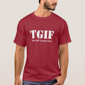 TGIF Friday Casual T-Shirt