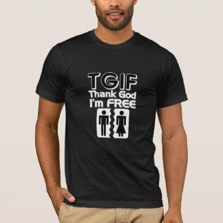 TGIF Thank God I am Free T-Shirt