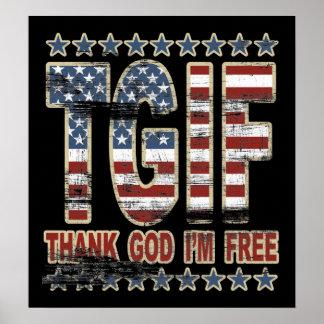TGIF Thank God I'm Free Poster