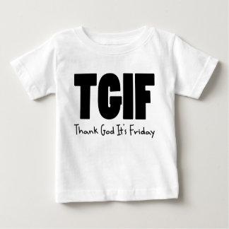 TGIF Thank God Its Friday Baby T-Shirt