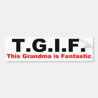 TGIF: This grandma is fantastic Bumper Sticker