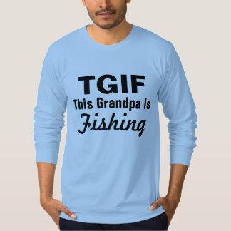 TGIF This Grandpa is Fishing Shirt