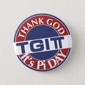 TGIPi  Thank God Its Pi Day 3.14 Red/Blue Logo 6 Cm Round Badge