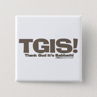 TGIS Sabbath design 15 Cm Square Badge