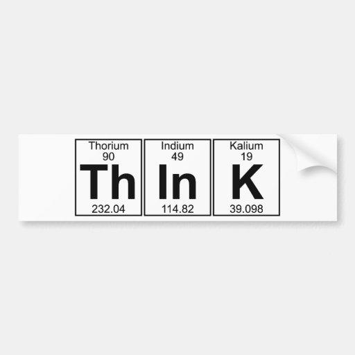 Th-In-K (think) - Full Bumper Sticker