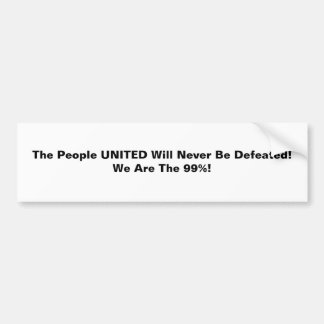 Th People United Will Never Be Defeated Bumper Sticker