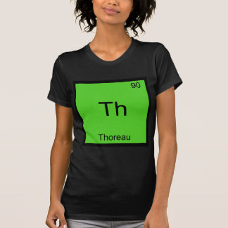 Th - Thoreau Funny Chemistry Element Symbol Tee