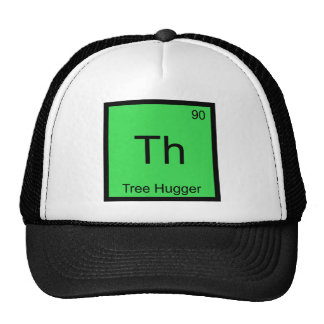 Th - Tree Hugger Chemistry Element Symbol Funny T Cap