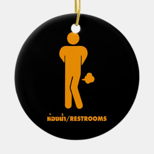 THAI FOOD CAN BE SPICY ⚠ Funny Sign : Restrooms ⚠ Christmas Tree Ornaments