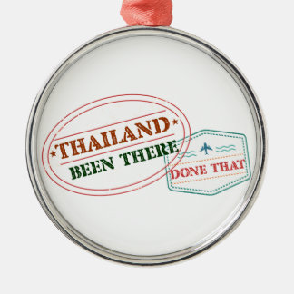 Thailand Been There Done That Metal Ornament