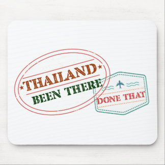 Thailand Been There Done That Mouse Pad