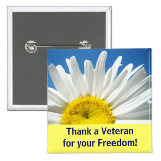 Thank a Veteran for your Freedom buttons Daisy