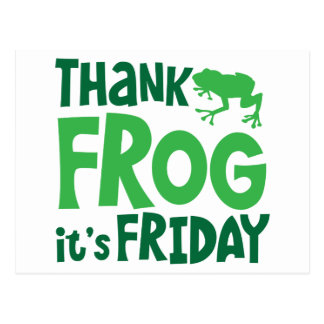 Thank frog it's FRIDAY Postcard